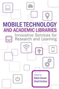 Book cover: Mobile Technology and Academic Libraries