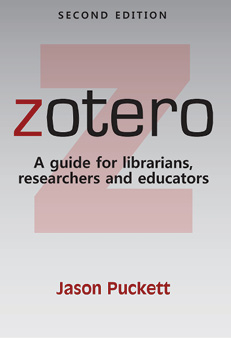 Cover of the book Zotero: A Guide for Librarians, Researchers and Educators, Second Edition.