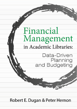 Cover: Financial Management in Academic Libraries: Data-Driven Planning and Budgeting