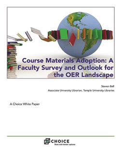 """""""Course Materials Adoption: A Faculty Survey and Outlook for the OER Landscape"""""""