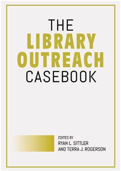The Library Outreach Casebook