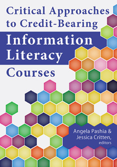 Critical Approaches to Credit-Bearing Information Literacy Courses