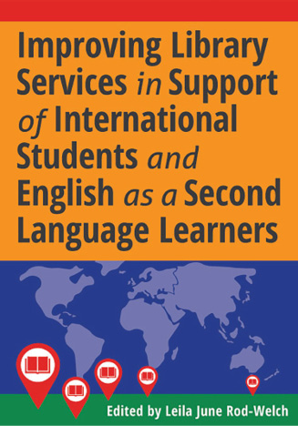 Book cover: Improving Library Services in Support of International Students and ESL Learners