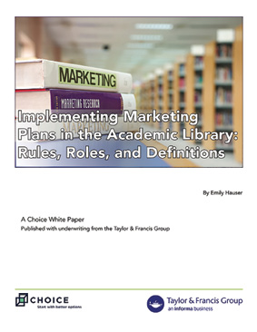 White paper cover: Implementing Marking Plans in the Academic Library: Rules, Roles, and Definitions