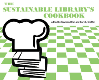 Book cover: The Sustainable Library's Cookbook