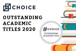 CHOICE Outstanding Academic Titles 2020