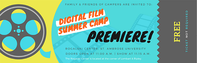 A ticket for the film premiere—the culmination of the camp.